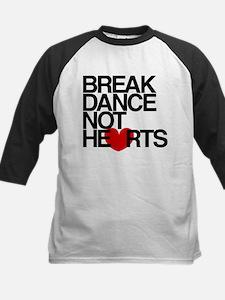 break dance not hearts Baseball Jersey