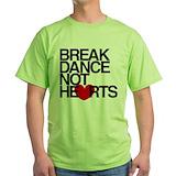 Break dance not hearts Green T-Shirt