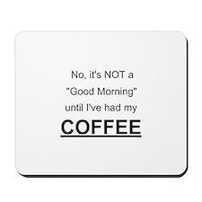 Good Morning - Mousepad