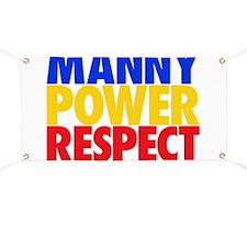 Manny Power Respect Banner