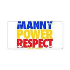 Manny Power Respect Aluminum License Plate