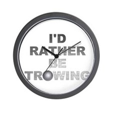 I'd Rather be Throwing Shotput Wall Clock