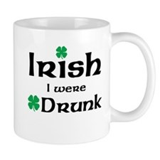 Irish I Were Drunk Maternity Design Mugs