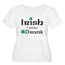 Irish I Were Drunk Maternity Design Plus Size T-Sh
