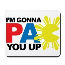 I'm Gonna PAC You Up Mousepad