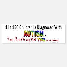 1 In 150 Children (2 Are Mine) Bumper Bumper Bumper Sticker