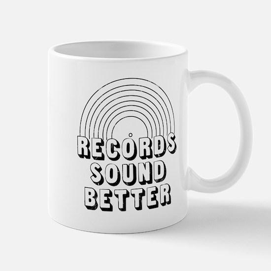 Records Sound Better Mugs