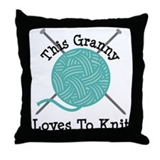 Granny Loves Knitting Throw Pillow