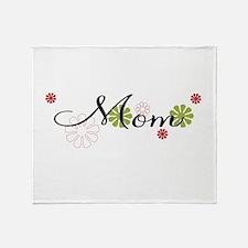 Mom Flowers Throw Blanket