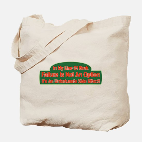 Failure Tote Bag