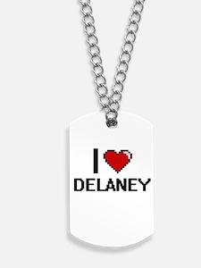 I Love Delaney Dog Tags