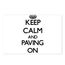 Keep Calm and Paving ON Postcards (Package of 8)