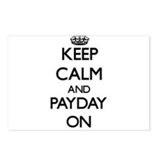 Keep Calm and Payday ON Postcards (Package of 8)