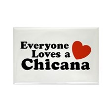 Everyone Loves a Chicana Rectangle Magnet