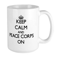 Keep Calm and Peace Corps ON Mugs