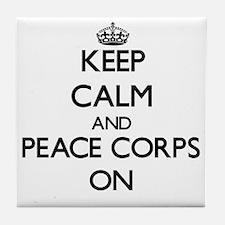 Keep Calm and Peace Corps ON Tile Coaster
