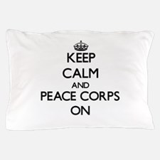 Keep Calm and Peace Corps ON Pillow Case