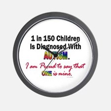 1 in 150 Children (1 Is Mine) Wall Clock