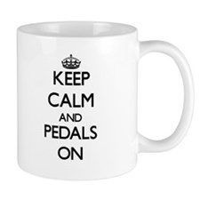 Keep Calm and Pedals ON Mugs