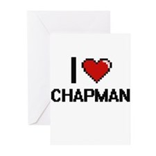 I Love Chapman Greeting Cards