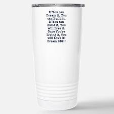 Dream, Build, Live, Love Travel Mug