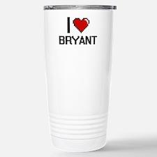 I Love Bryant Stainless Steel Travel Mug