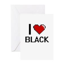 I Love Black Greeting Cards