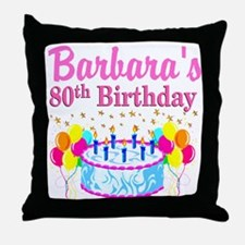 80 AND FABULOUS Throw Pillow