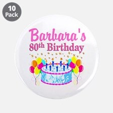 """80 AND FABULOUS 3.5"""" Button (10 pack)"""