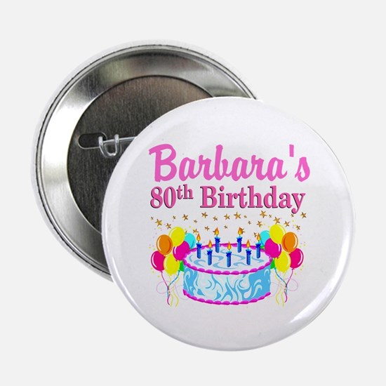 """80 AND FABULOUS 2.25"""" Button (10 pack)"""
