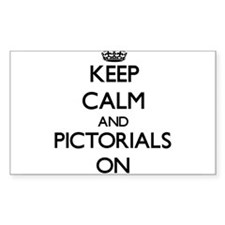 Keep Calm and Pictorials ON Decal