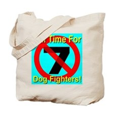 Jail Time For Dog Fighters Tote Bag