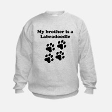 My Brother Is A Labradoodle Sweatshirt