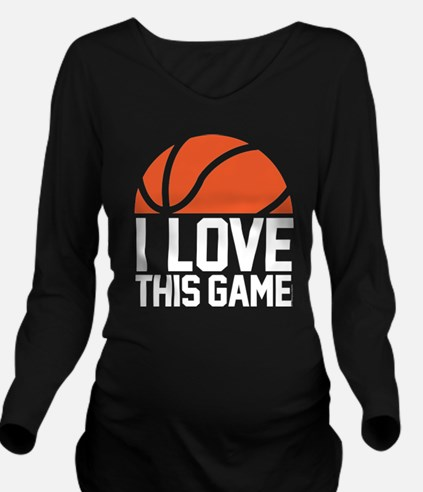 I Love This Game Bas Long Sleeve Maternity T-Shirt