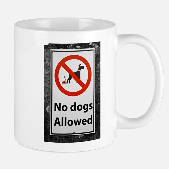 no-dogs-allowed-sign Mugs