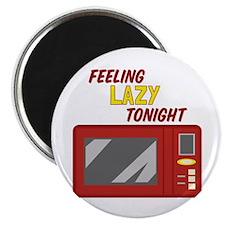 Feeling Lazy Tonight Magnets