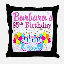 85 YR OLD DIVA Throw Pillow