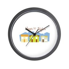 Honor Thy Neighbor Wall Clock
