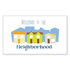 Neighborhood Welcome Decal