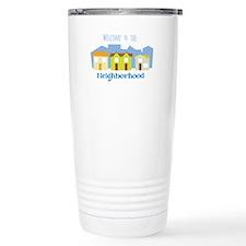 Neighborhood Welcome Travel Mug