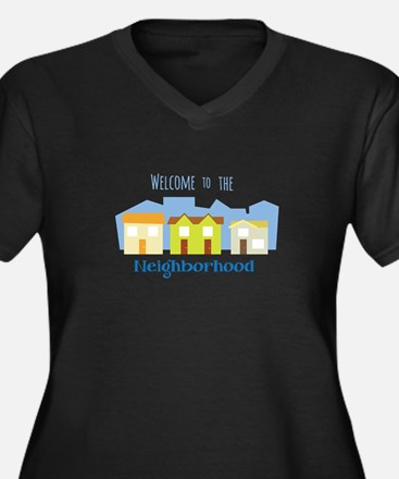 Neighborhood Welcome Plus Size T-Shirt