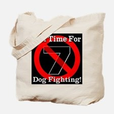 Jail Time For Dog Fighting Tote Bag