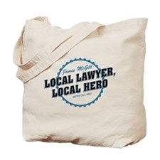 Local Lawyer Local Hero Better Call Saul Tote Bag