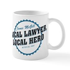 Local Lawyer Local Hero Better Call Saul Mugs