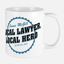 Local Lawyer Local Hero Better Call Saul Mugs