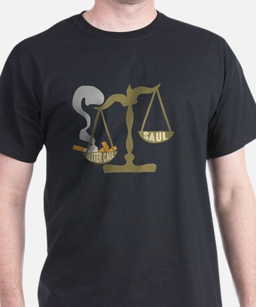 Justice Scales Ashtray Better Call Saul T-Shirt