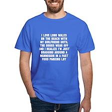 Long walks on beach T-Shirt