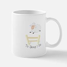 To Sleep I Go Mugs