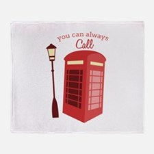 You Can Always Call Throw Blanket