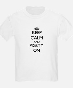 Keep Calm and Pigsty ON T-Shirt